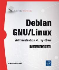 Debian GNU-Linux : administration du système