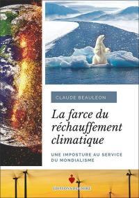 La farce du réchauffement climatique