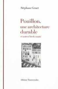 Pouillon, une architecture durable