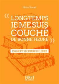 Longtemps, je me suis couché de bonne heure : 225 incipits de romans célèbres