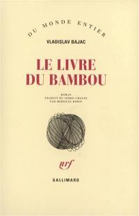 Le livre du bambou