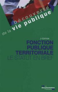 Fonction publique territoriale : le statut en bref