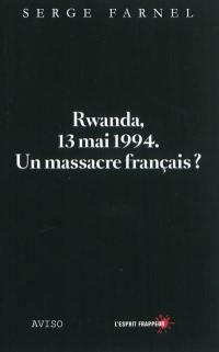 Rwanda, 13 mai 1994