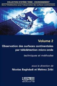 Observation des surfaces continentales par télédétection micro-onde : techniques et méthodes