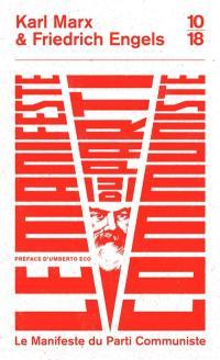 Manifeste du parti communiste. Suivi de La lutte des classes en France