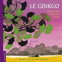 Le ginkgo, le plus vieil arbre du monde