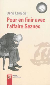 Pour en finir avec l'affaire Seznec