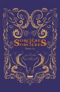 Sorcières-sorcières : tomes 1 à 3