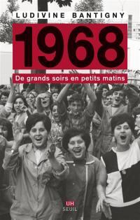 1968 : de grands soirs en petits matins