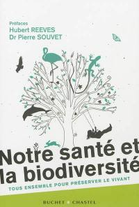 Notre santé et la biodiversité