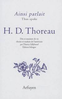 Ainsi parlait Henry David Thoreau = Thus spoke Henry David Thoreau