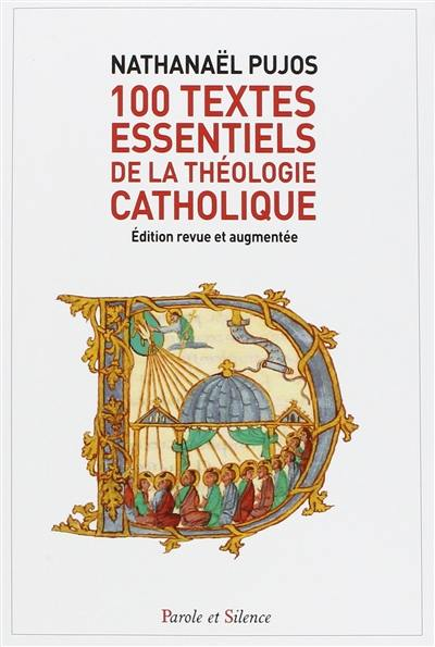 100 textes essentiels de la théologie catholique