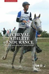 Le cheval athlète d'endurance