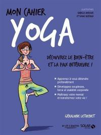 Mon cahier yoga : l'actualité feel good et détente !
