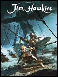 Jim Hawkins. Volume 2, Sombres héros de la mer
