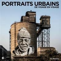 Portraits urbains : de visage en visage