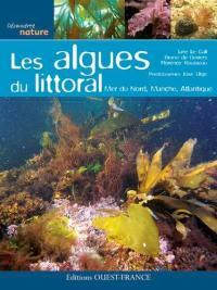 Les algues du littoral : mer du Nord, Manche, Atlantique