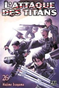 L'attaque des titans. Volume 26,