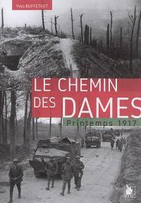Le chemin des Dames : printemps 1917