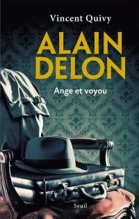 Alain Delon : ange et voyou