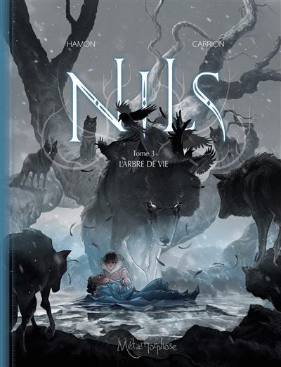 Nils. Volume 3, L'arbre de vie
