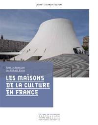 Les maisons de la culture en France