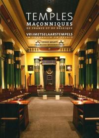 Temples maçonniques de France et de Belgique = Vrijmetselaarstempels in Frankrijk en België