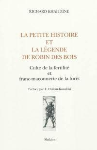 La petite histoire et la légende de Robin des Bois