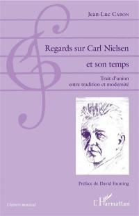 Regards sur Carl Nielsen et son temps