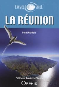Guide encyclopédique de La Réunion