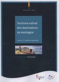 Tourisme estival des destinations de montagne : clientèles et potentiels