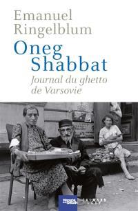 Oneg shabbat : journal du ghetto de Varsovie