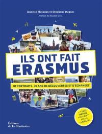 Ils ont fait Erasmus : 30 portraits, 30 ans de découvertes et d'échanges