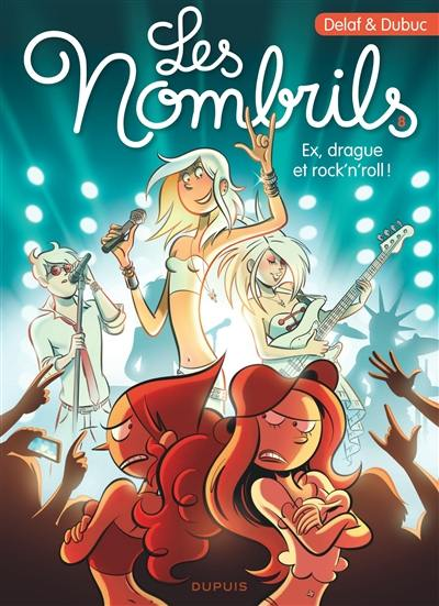Les nombrils. Volume 8, Ex, drague et rock'n'roll !