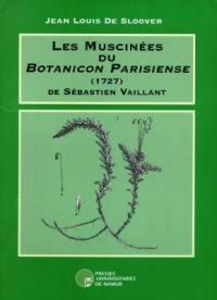 Les muscinées du Botanicon parisiense (1727) de Sébastien Vaillant
