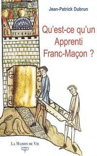 Qu'est-ce qu'un apprenti franc-maçon ?