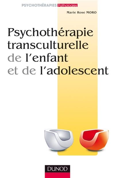 Psychothérapie transculturelle de l'enfant et de l'adolescent