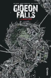 Gideon Falls. Volume 1, La grange noire