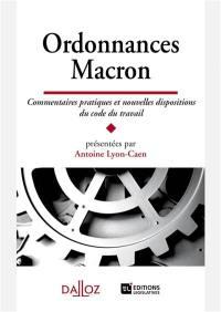 Ordonnances Macron : commentaires pratiques et nouvelles dispositions du code du travail