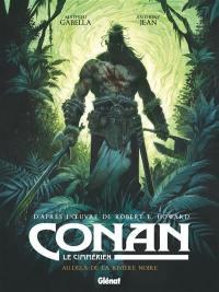 Conan le Cimmérien, Au-delà de la rivière noire