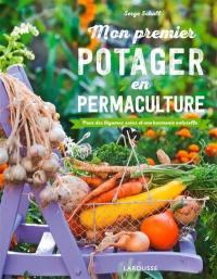 Mon premier potager en permaculture : pour des légumes sains et une harmonie naturelle