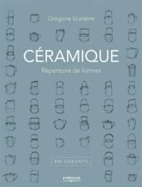 Céramique : répertoire de formes : 400 gabarits