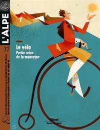Alpe (L'). n° 77, Le vélo, petite reine de la montagne