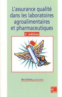 L'assurance qualité dans les laboratoires agroalimentaires et pharmaceutiques