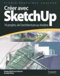 Livre : SketchUp : guide pratique écrit par Laurent Brixius - Dunod - 9782100763085
