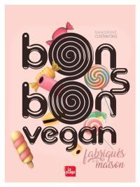 Bonbons vegan : fabriqués à la maison