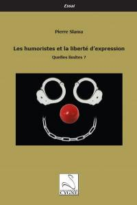 Les humoristes et la liberté d'expression