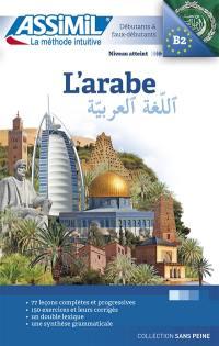 L'arabe : débutants & faux-débutants : niveau atteint B2