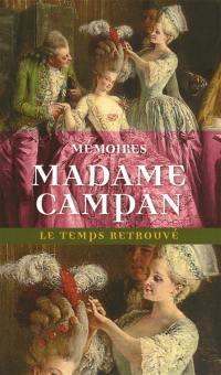 Mémoires de Madame Campan : première femme de chambre de Marie-Antoinette