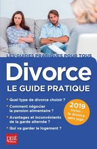 Divorce, le guide pratique